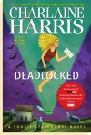 "UPDATE: Latest On The Status of Charlaine Harris and ""Deadlocked"""
